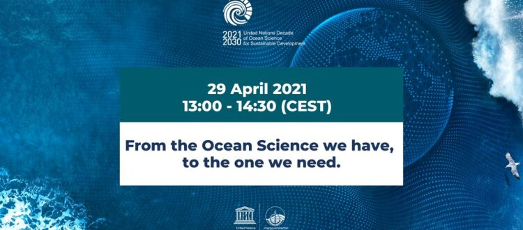 Ocean Decade – From the Ocean Science we have, to the one we need